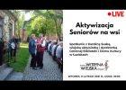 Aktywizacja Seniorów na wsi / Karolina Suska